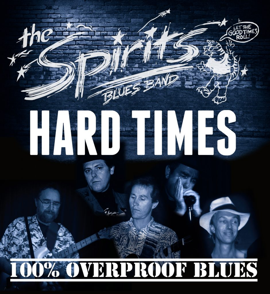 The front of the Spirits Hard Times album